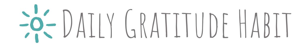 Daily Gratitude Habit